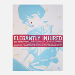 Elegantly Injured Poster